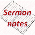 """Let the little children come to me"" - sermon notes"