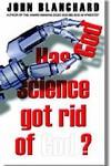 Has science got rid of God?