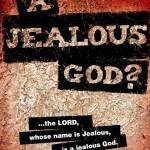 A jealous God?