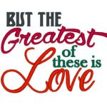 Love - the greatest thing
