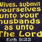 """Wives, submit to your husbands"""