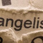 Evangelism: alive or dead?