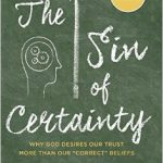 'The Sin of Certainty' - 1