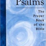 Psalms: Prayer Book of the Bible