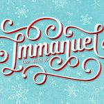 The blessings of Immanuel